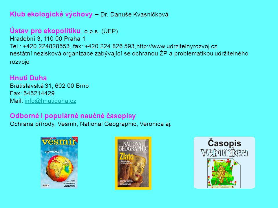 Klub ekologické výchovy – Dr. Danuše Kvasničková