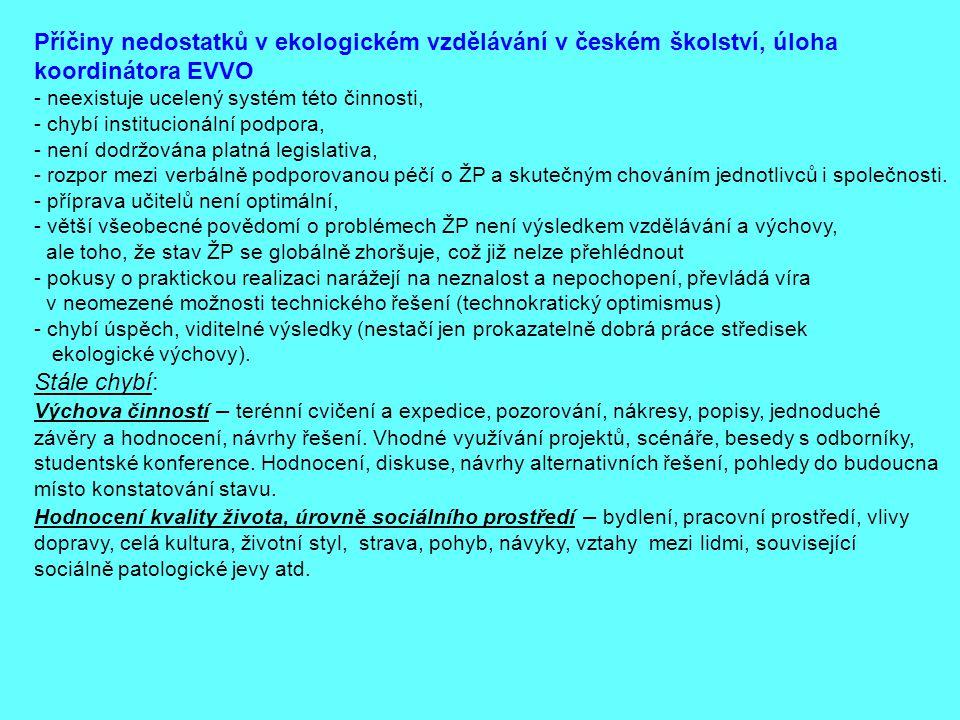 Příčiny nedostatků v ekologickém vzdělávání v českém školství, úloha