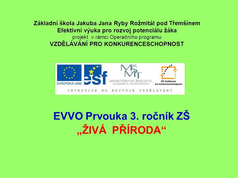 "EVVO Prvouka 3. ročník ZŠ ""ŽIVÁ PŘÍRODA"
