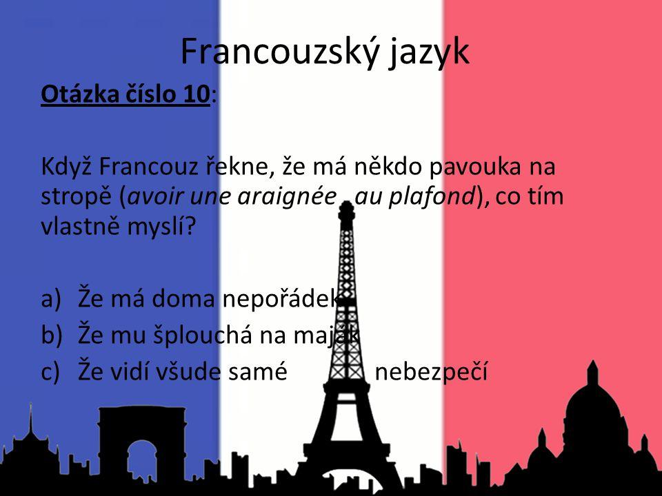 Francouzský jazyk Otázka číslo 10: