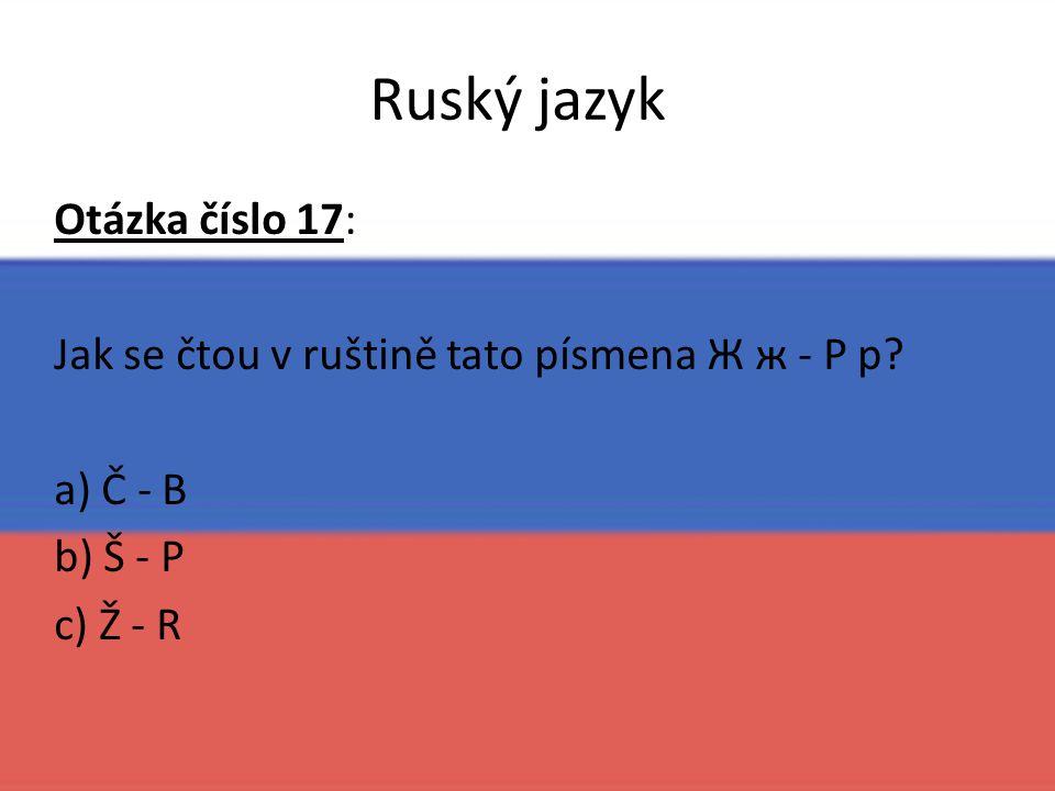 Ruský jazyk Otázka číslo 17: