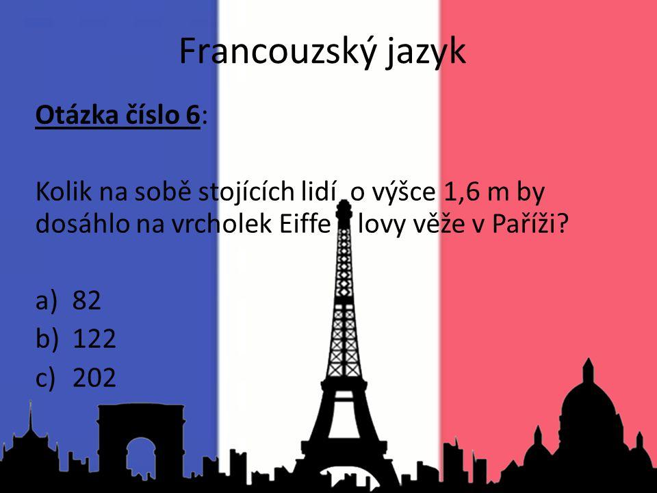 Francouzský jazyk Otázka číslo 6: