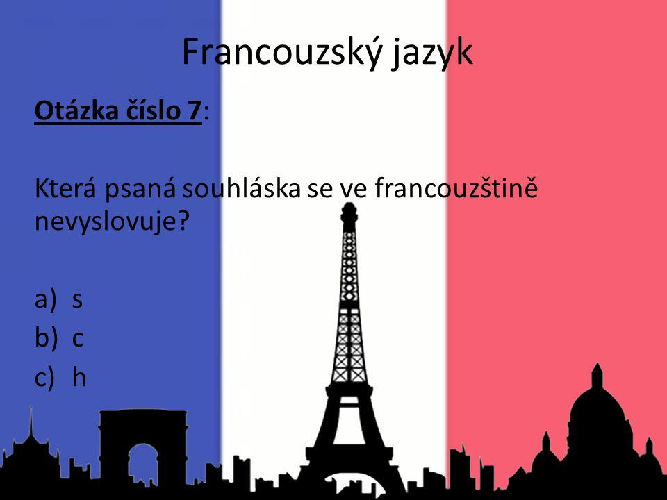 Francouzský jazyk Otázka číslo 7: