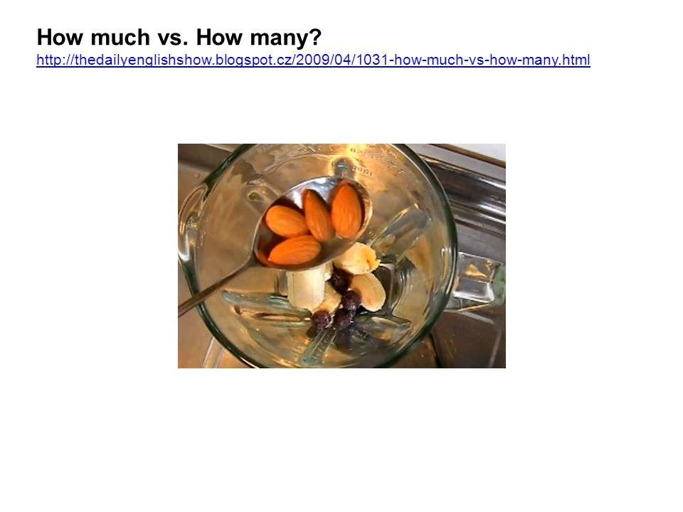 How much vs. How many. http://thedailyenglishshow. blogspot