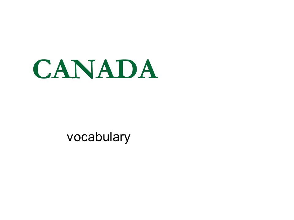 CANADA vocabulary