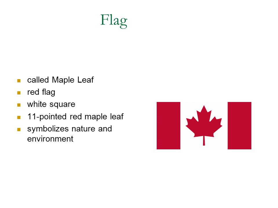 Flag called Maple Leaf red flag white square 11-pointed red maple leaf