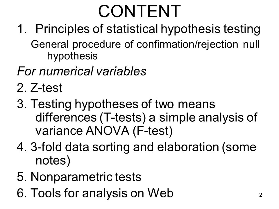 CONTENT Principles of statistical hypothesis testing