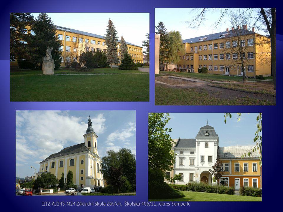 III2-AJ345-M24 Základní škola Zábřeh, Školská 406/11, okres Šumperk