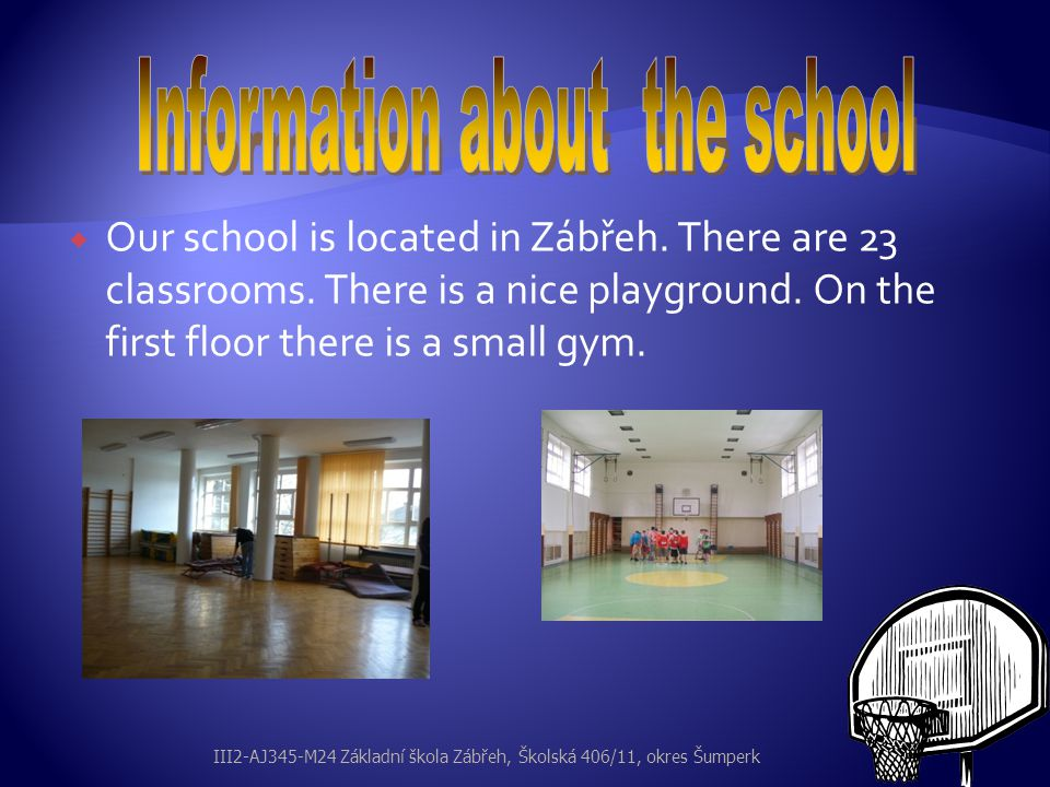 Information about the school