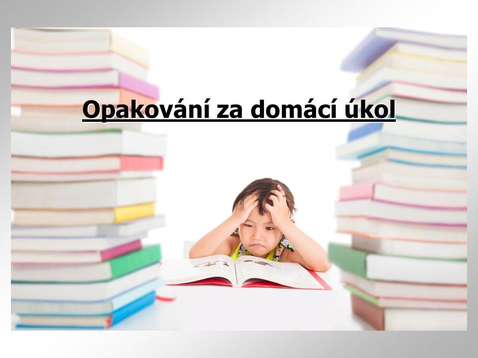 Opakování za domácí úkol