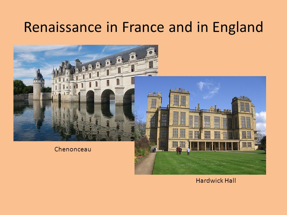 Renaissance in France and in England
