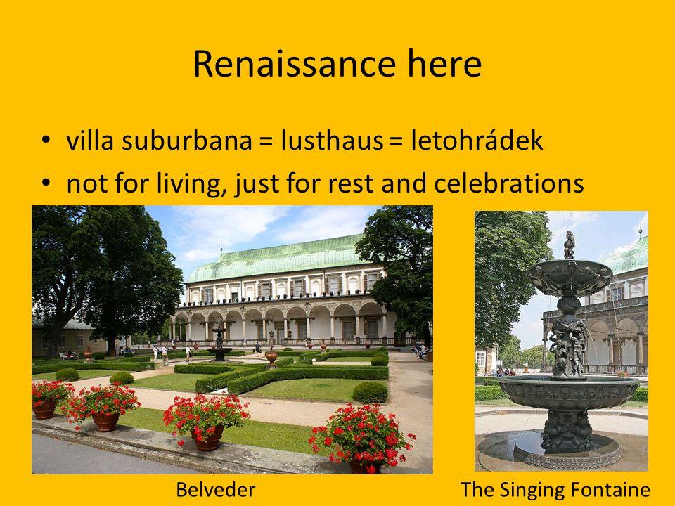 Renaissance here villa suburbana = lusthaus = letohrádek