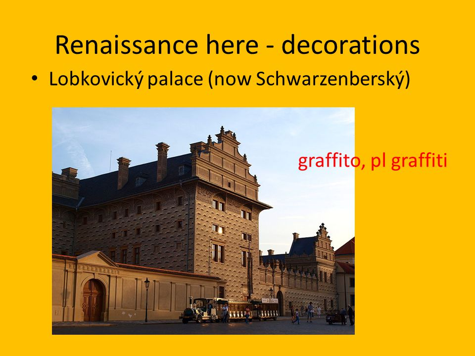 Renaissance here - decorations