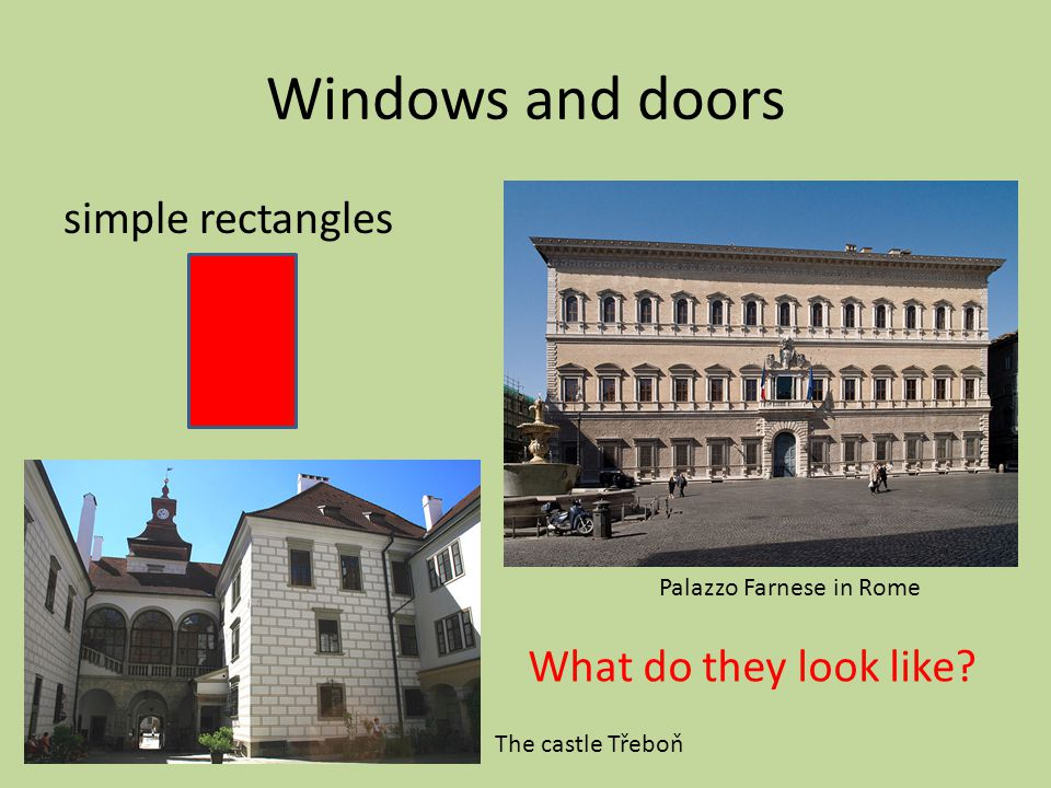 Windows and doors simple rectangles What do they look like