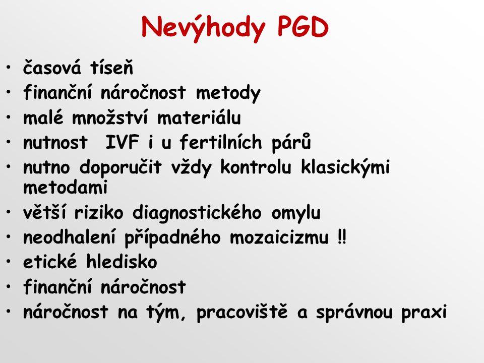 Nevýhody PGD časová tíseň finanční náročnost metody