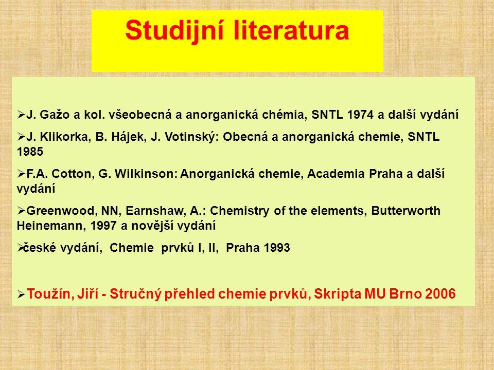 Studijní literatura J. Gažo a kol. všeobecná a anorganická chémia, SNTL 1974 a další vydání.