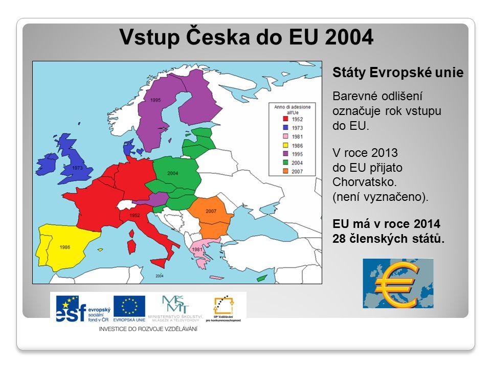 Vstup Česka do EU 2004 Státy Evropské unie