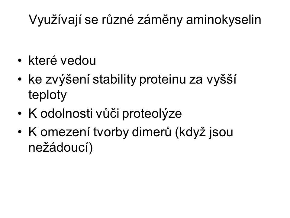 Využívají se různé záměny aminokyselin