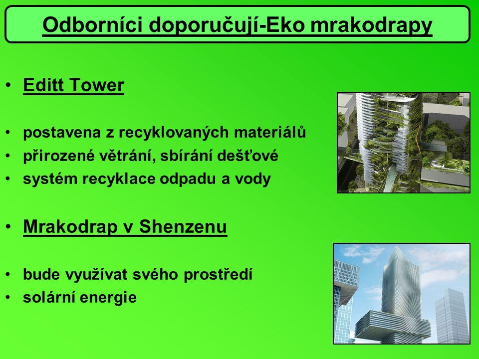 Odborníci doporučují-Eko mrakodrapy