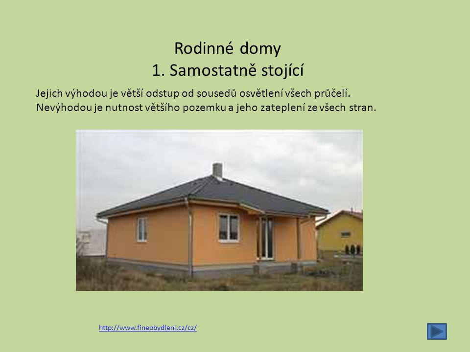 Rodinné domy 1. Samostatně stojící