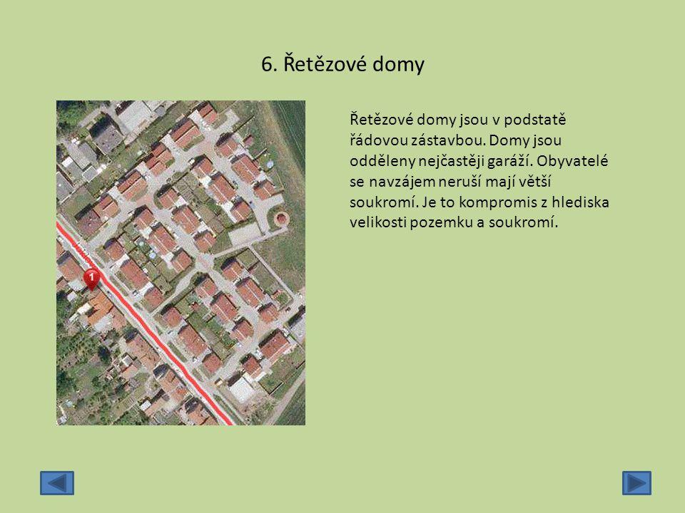 6. Řetězové domy