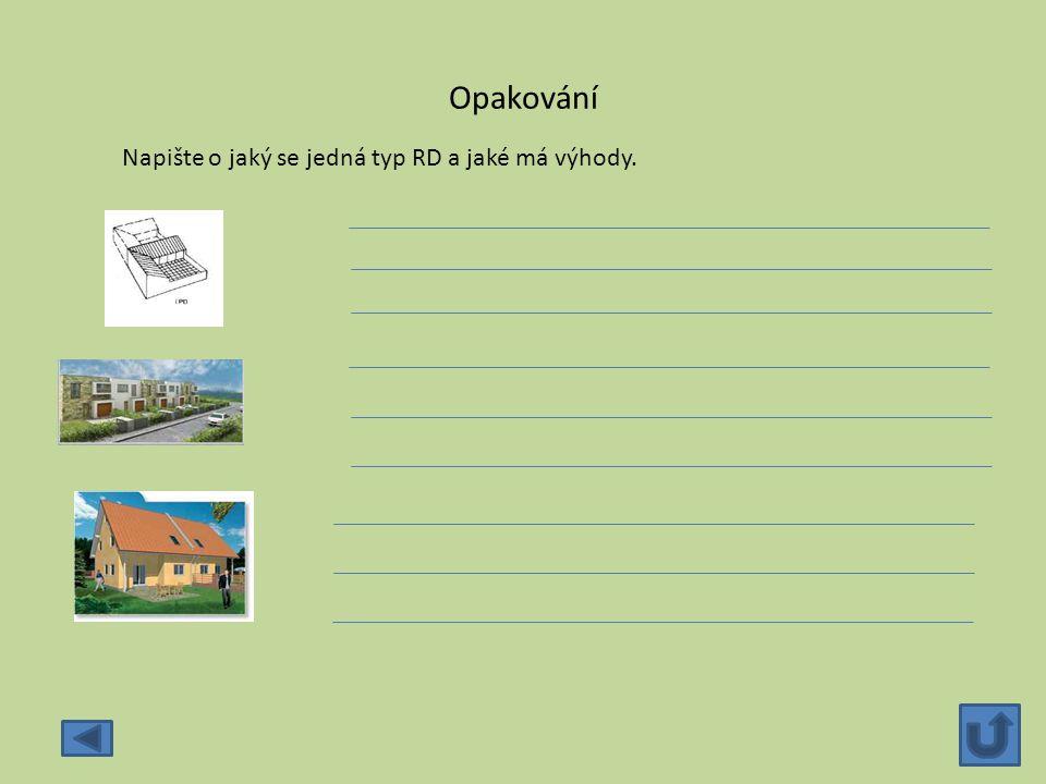 Opakování Napište o jaký se jedná typ RD a jaké má výhody.