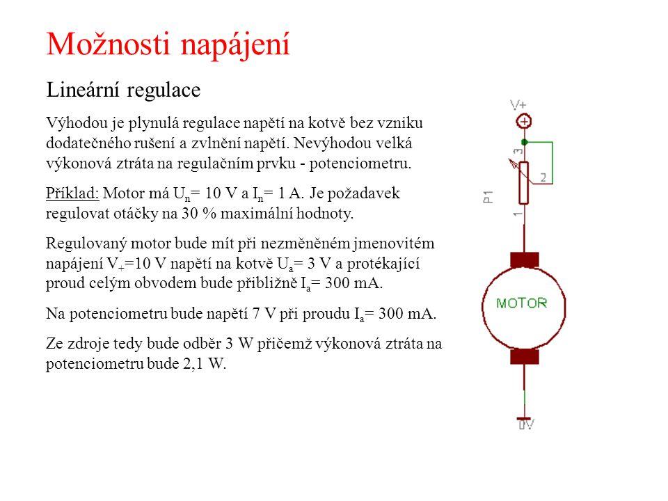 Možnosti napájení Lineární regulace