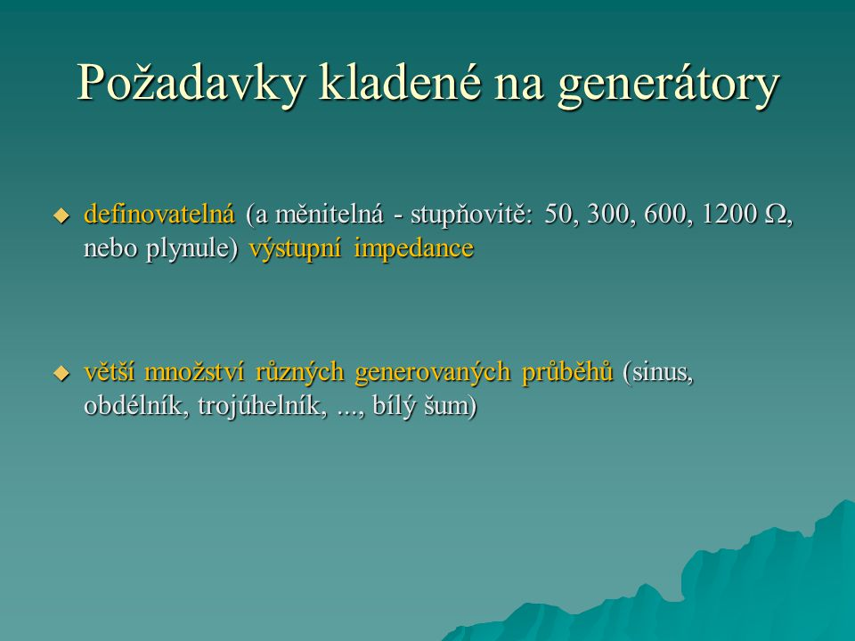 Požadavky kladené na generátory