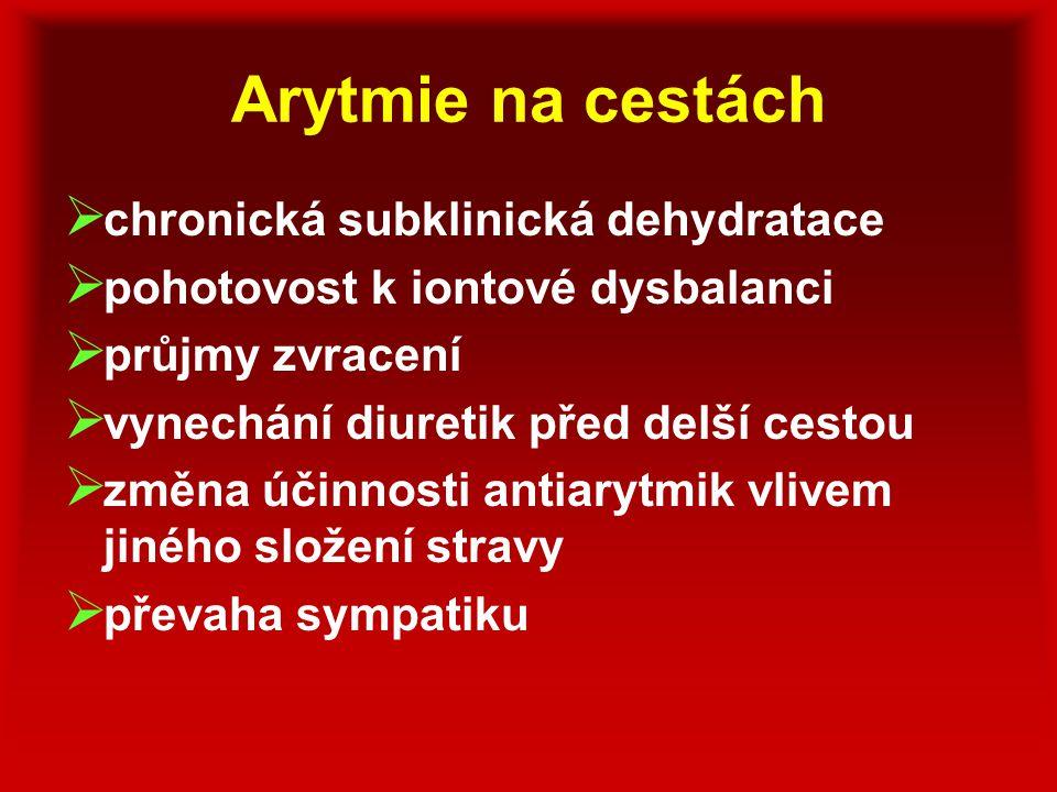 Arytmie na cestách chronická subklinická dehydratace