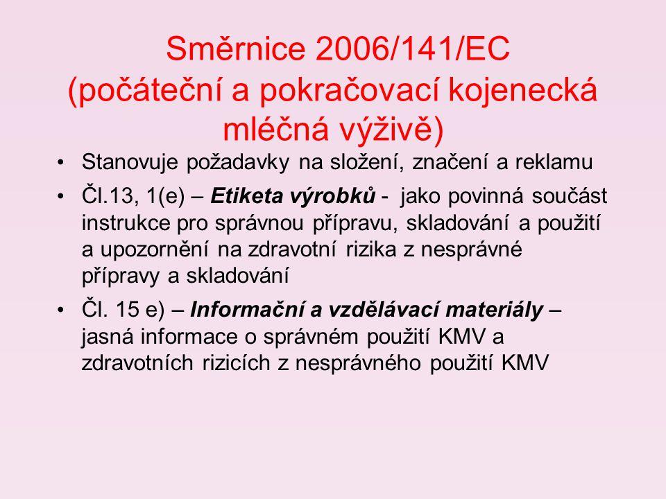 Směrnice 2006/141/EC (počáteční a pokračovací kojenecká mléčná výživě)