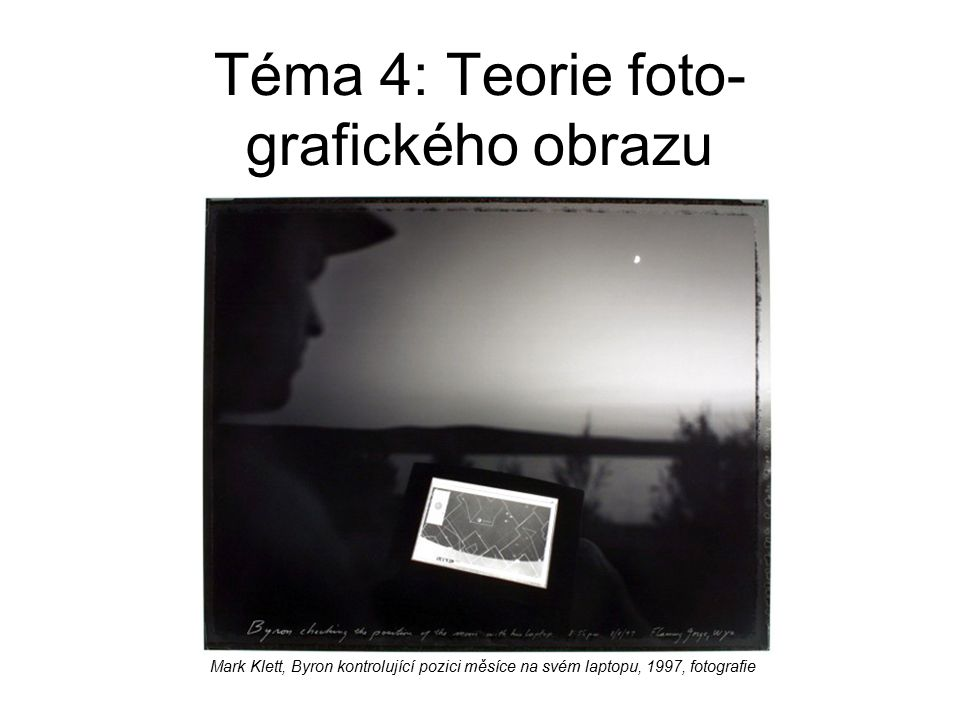 Téma 4: Teorie foto-grafického obrazu