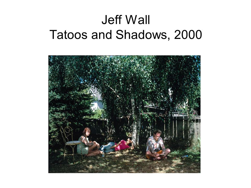 Jeff Wall Tatoos and Shadows, 2000