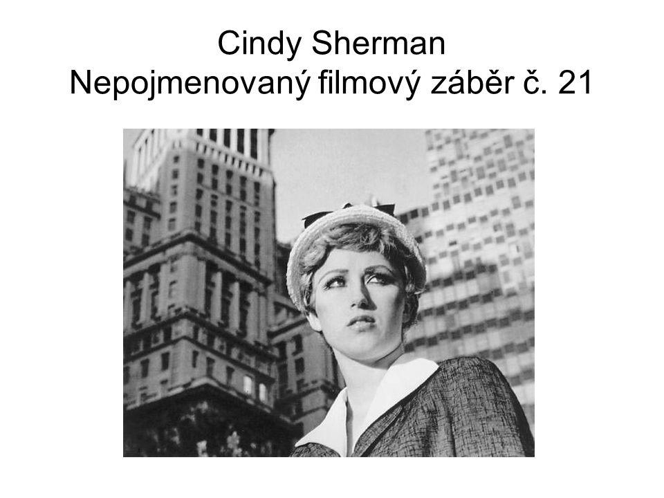 Cindy Sherman Nepojmenovaný filmový záběr č. 21