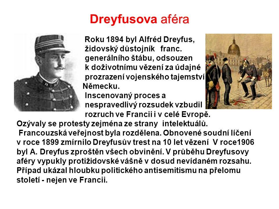 Dreyfusova aféra Roku 1894 byl Alfréd Dreyfus,