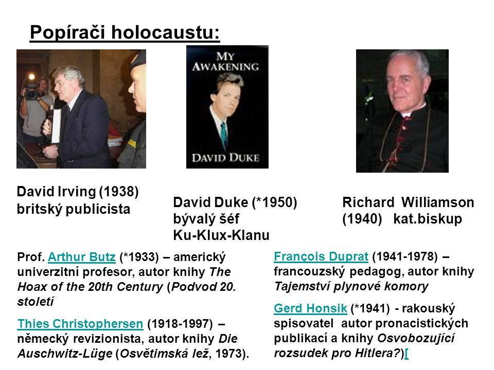 Popírači holocaustu: David Irving (1938) britský publicista