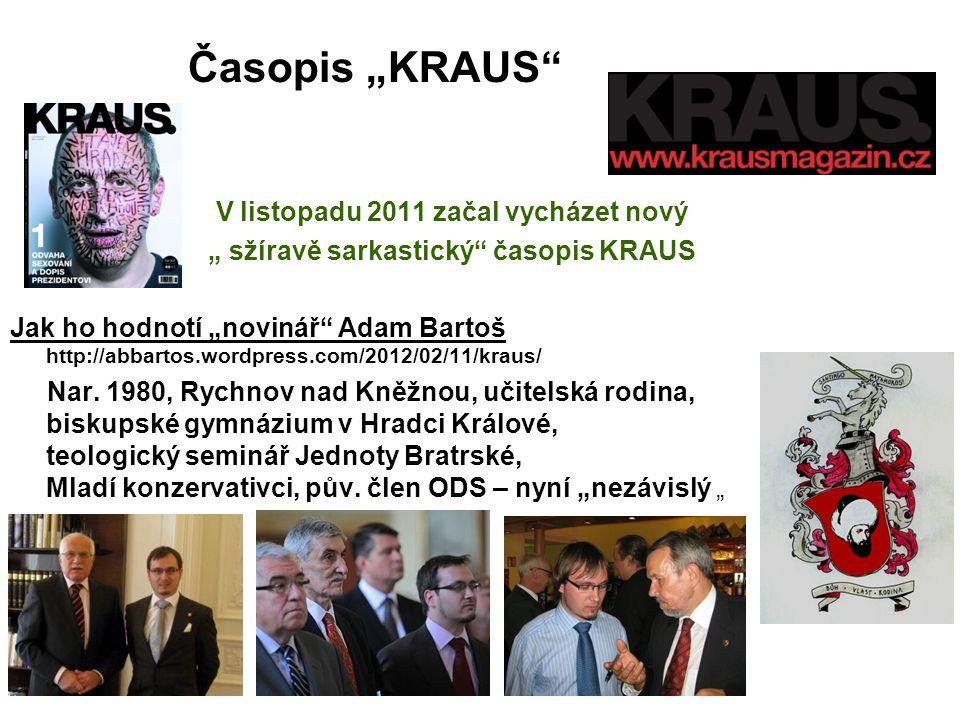 "Časopis ""KRAUS V listopadu 2011 začal vycházet nový"