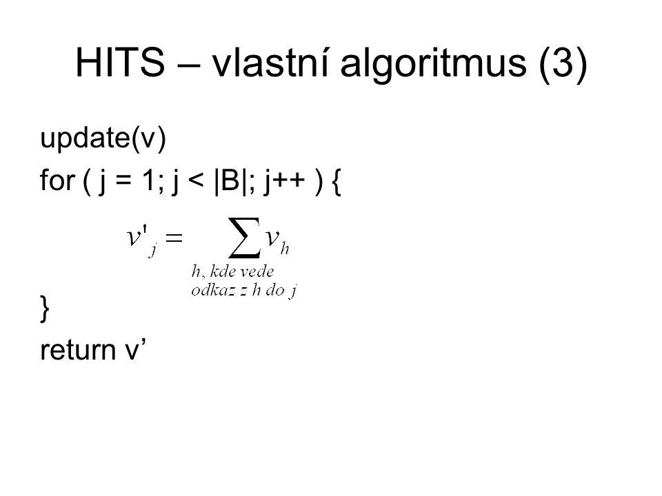 HITS – vlastní algoritmus (3)