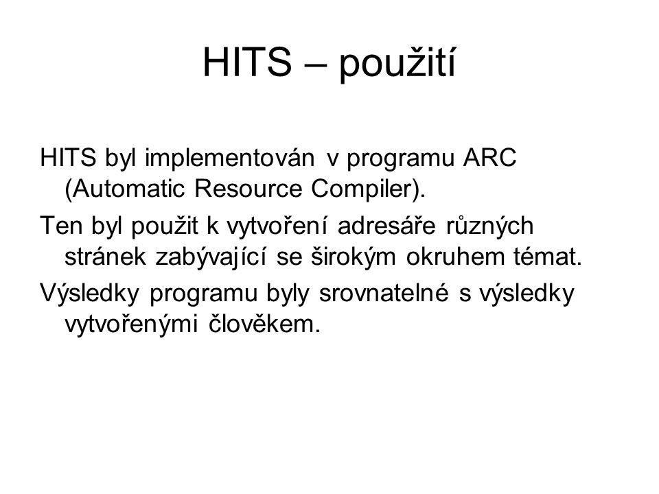 HITS – použití HITS byl implementován v programu ARC (Automatic Resource Compiler).