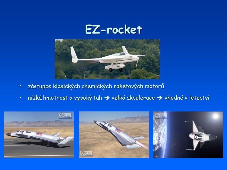 EZ-rocket zástupce klasických chemických raketových motorů