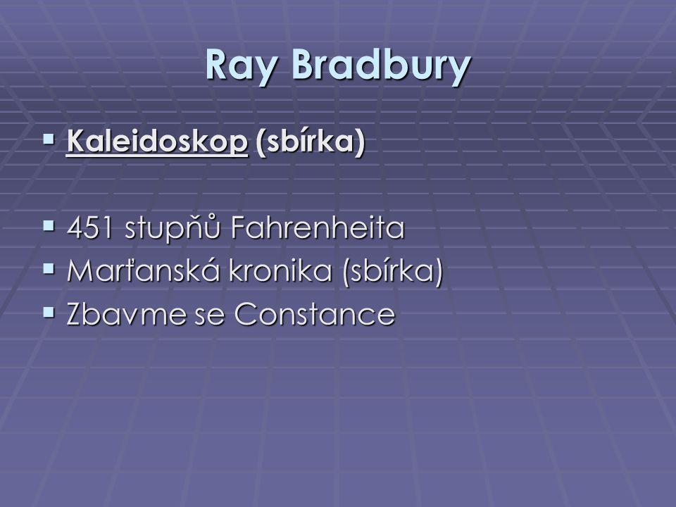 Ray Bradbury Kaleidoskop (sbírka) 451 stupňů Fahrenheita