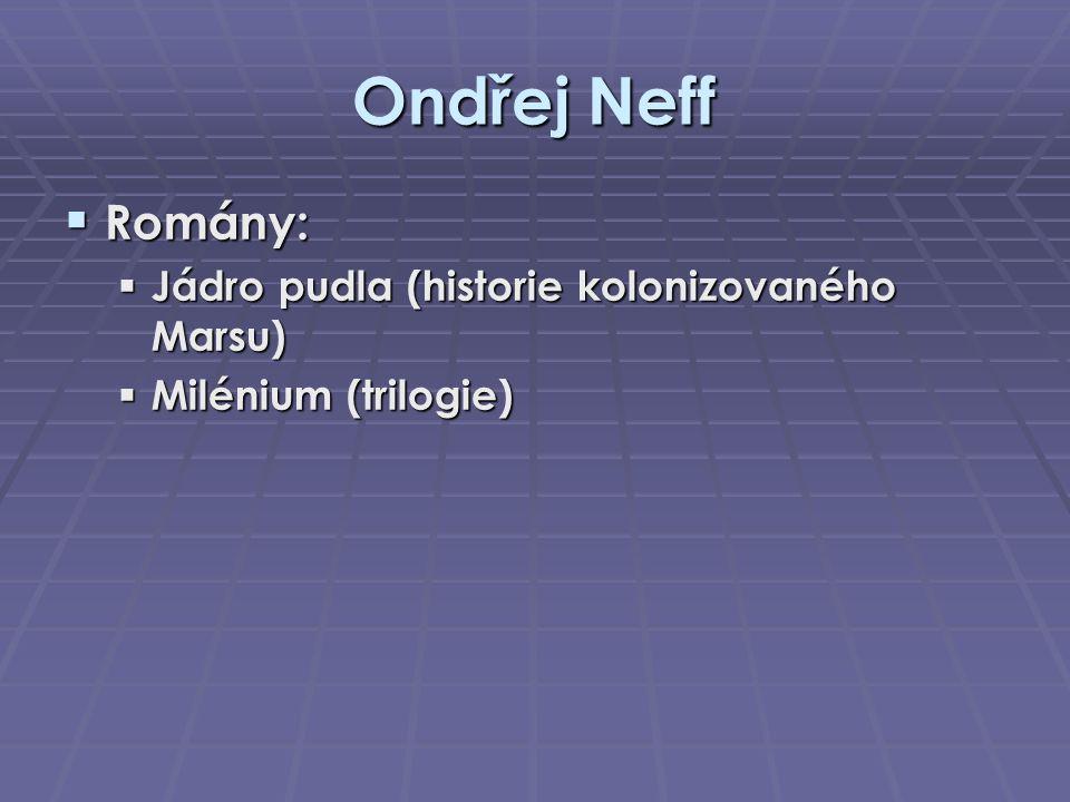 Ondřej Neff Romány: Jádro pudla (historie kolonizovaného Marsu)