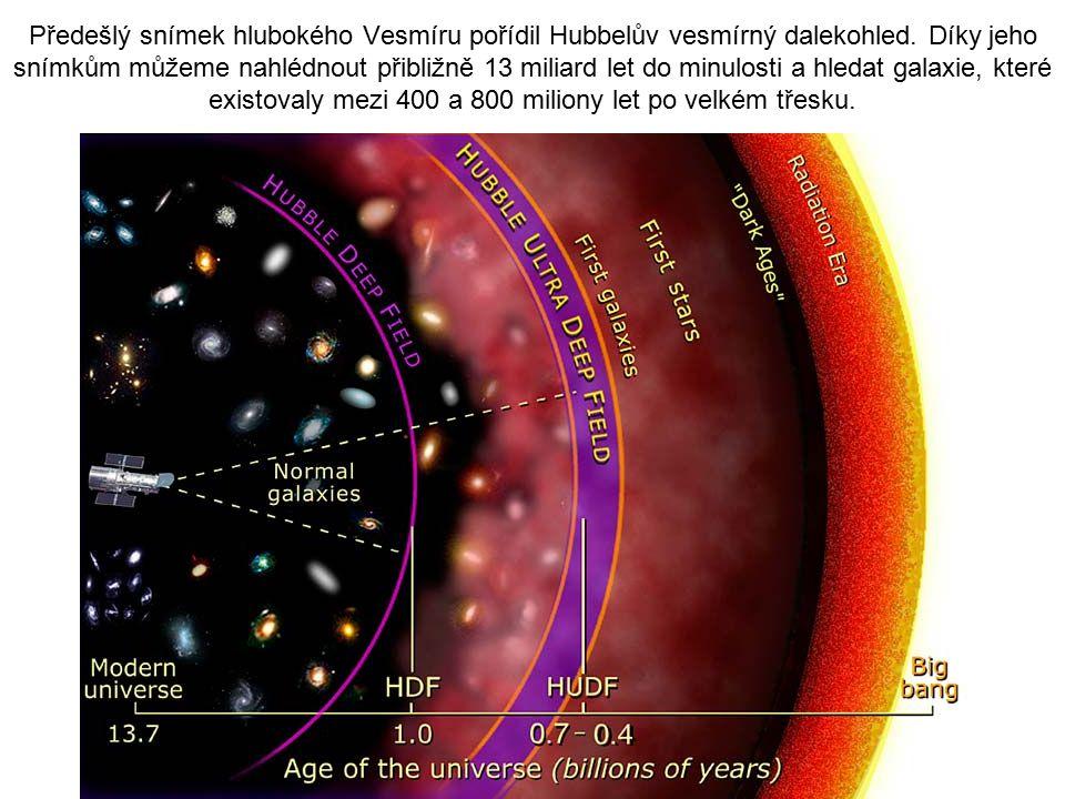 Předešlý snímek hlubokého Vesmíru pořídil Hubbelův vesmírný dalekohled