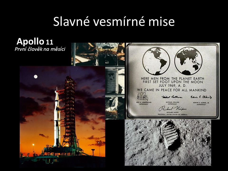 Slavné vesmírné mise Apollo 11 První člověk na měsíci