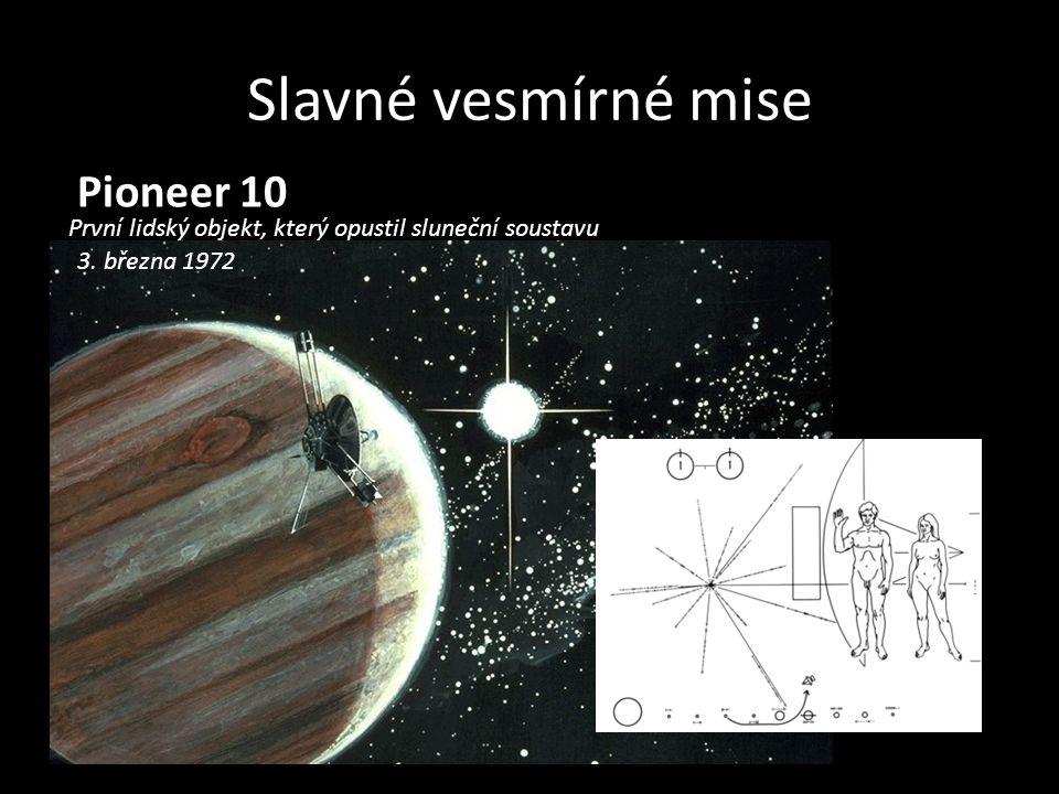 Slavné vesmírné mise Pioneer 10