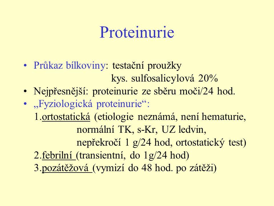 Proteinurie Průkaz bílkoviny: testační proužky