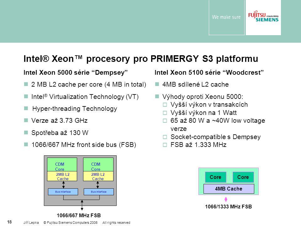 Intel® Xeon™ procesory pro PRIMERGY S3 platformu