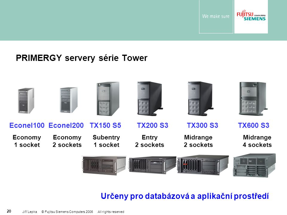 PRIMERGY servery série Tower