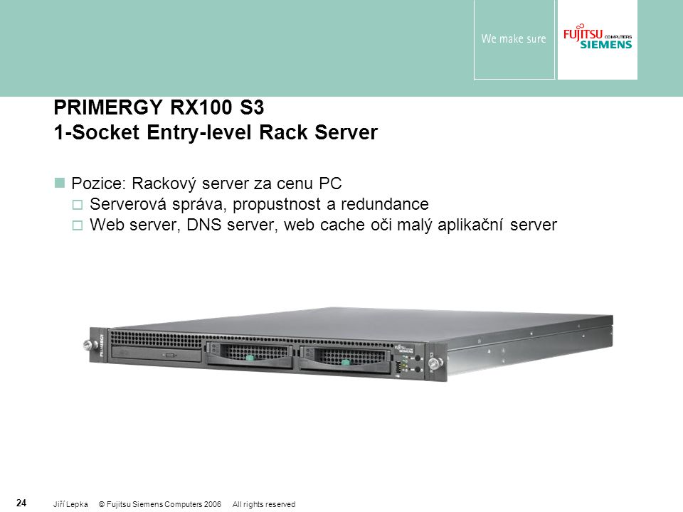 PRIMERGY RX100 S3 1-Socket Entry-level Rack Server