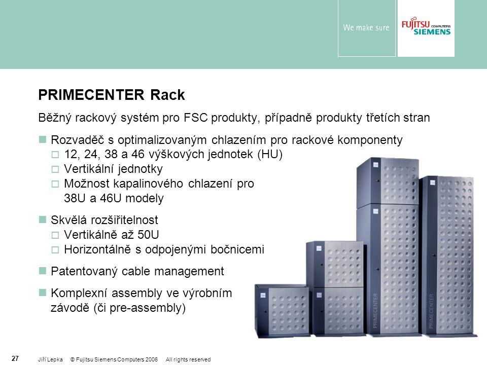 PRIMECENTER Rack Běžný rackový systém pro FSC produkty, případně produkty třetích stran. Rozvaděč s optimalizovaným chlazením pro rackové komponenty.