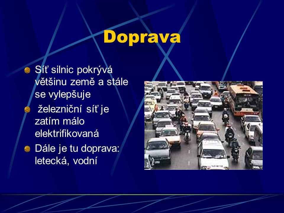 Doprava Síť silnic pokrývá většinu země a stále se vylepšuje